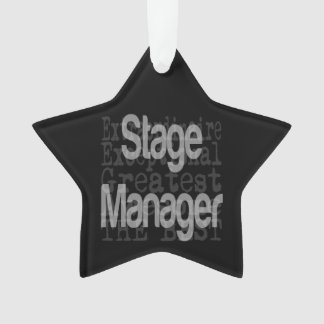 Stage Manager Extraordinaire