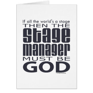 Stage Manager God Greeting Cards