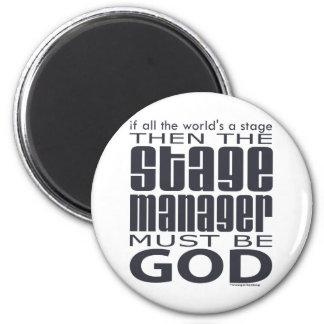 Stage Manager God Magnet