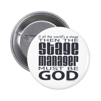 Stage Manager God Pinback Button