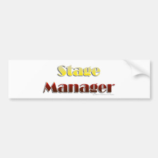 Stage Manager (Text Only) Bumper Sticker