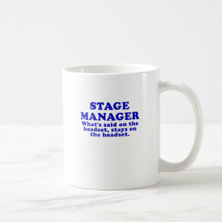 Stage Manager Whats said on the Headset Mugs