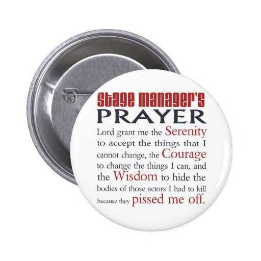 Stage Manager's Prayer 2 Inch Round Button