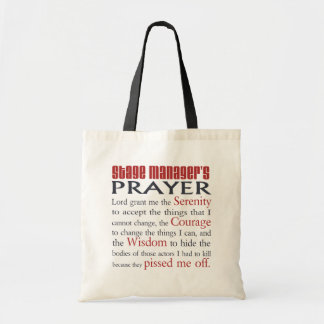 Stage Manager's Prayer Tote Bags