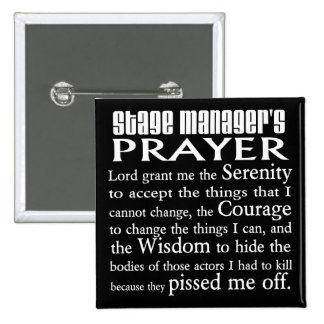 Stage Manager's Prayer 2 Inch Square Button