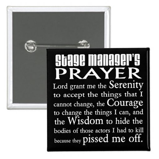 Stage Manager's Prayer Pinback Button