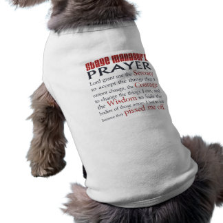 Stage Manager's Prayer Dog T Shirt