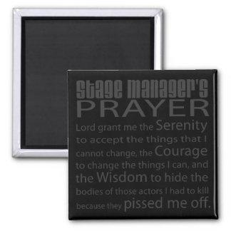 Stage Manager's Prayer Fridge Magnet