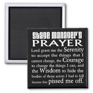 Stage Manager's Prayer Magnet