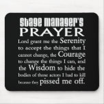 Stage Manager's Prayer Mouse Pad