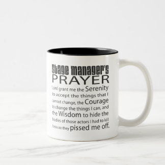 Stage Manager's Prayer Two-Tone Coffee Mug