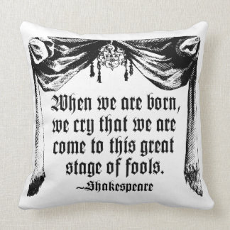 Stage of Fools Quote Pillow, Shakespeare Throw Pillow
