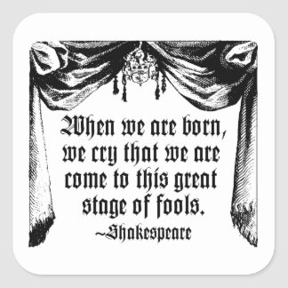 Stage of Fools Quote Sticker, Shakespeare Square Sticker