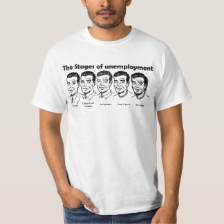 Stages of Unemployment Customizable T-Shirt