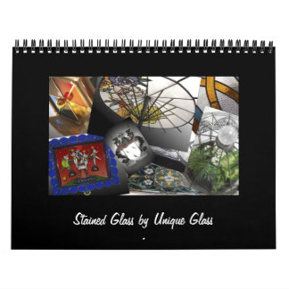 Stained Glass by Unique Glass 2011 Wall Calendar