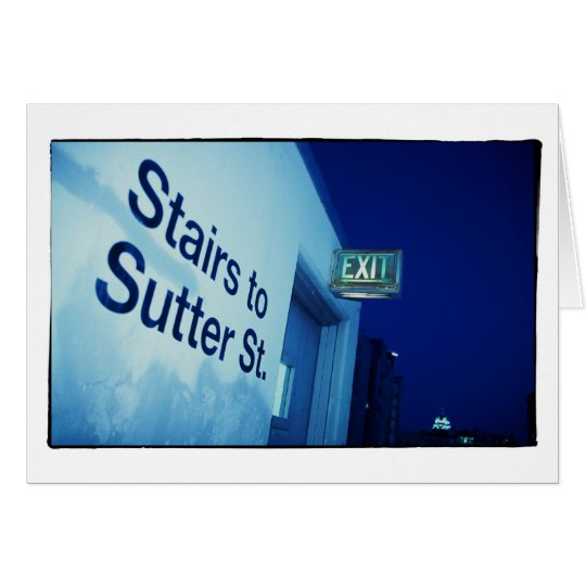 Stairs To Sutter Card