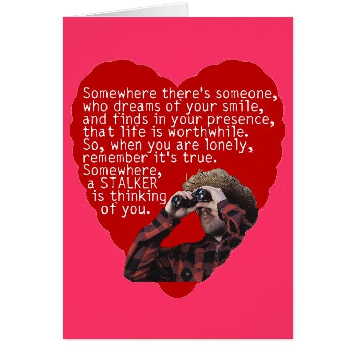 Stalker Anti-Valentines Day Card | Zazzle