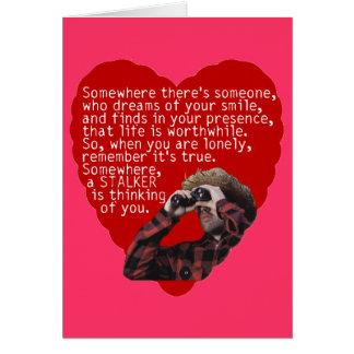 Stalker Anti-Valentines Day Greeting Card