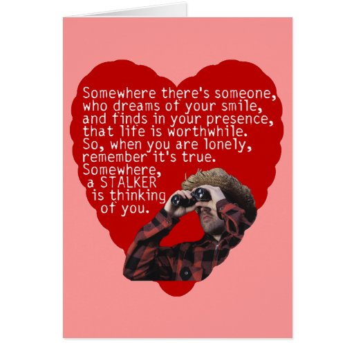 Stalker Anti-Valentines Day Cards