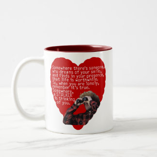 Stalker - Funny Valentines Day Two-Tone Coffee Mug