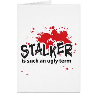 Stalker Valentine's Day Card