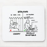 STALKING MOUSE PAD