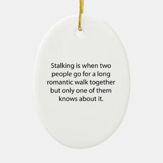 Stalking Romantic Walk Ceramic Ornament