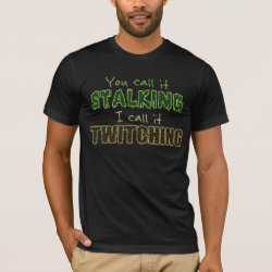 Men's Basic American Apparel T-Shirt with Stalking vs Twitching design