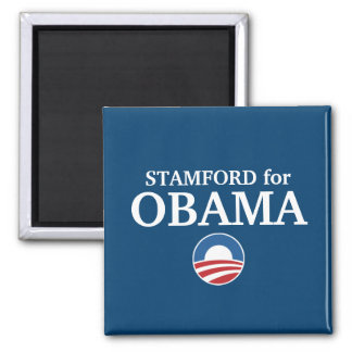STAMFORD for Obama custom your city personalized 2 Inch Square Magnet