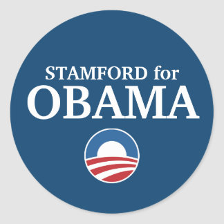 STAMFORD for Obama custom your city personalized Classic Round Sticker