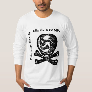 Stamp Act Rebellion American Revolution T-Shirt