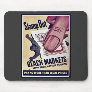 Stamp Out Black Markets With Your Ration Stamps Mouse Pad