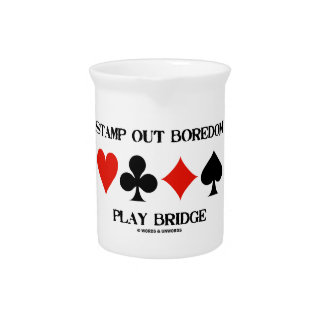 Stamp Out Boredom Play Bridge Four Card Suits Drink Pitcher