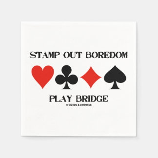 Stamp Out Boredom Play Bridge Four Card Suits Napkin