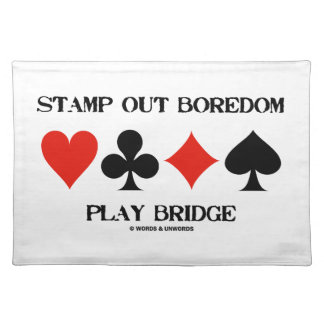 Stamp Out Boredom Play Bridge Four Card Suits Cloth Placemat