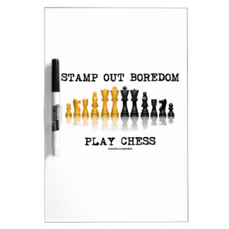 Stamp Out Boredom Play Chess (Chess Set) Dry Erase Board