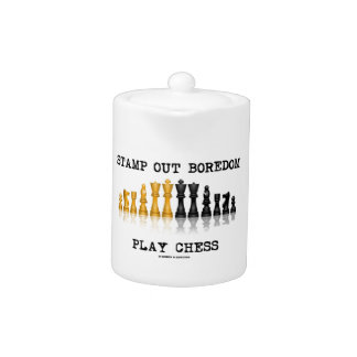 Stamp Out Boredom Play Chess (Chess Set) Teapot