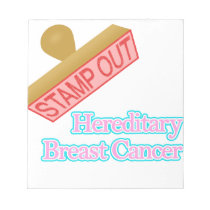 Stamp Out Hereditary Breast Cancer Notepad