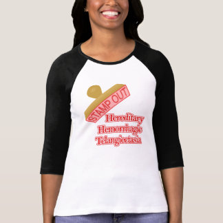 Stamp Out Hereditary Hemorrhagic Telangiectasia T Shirts