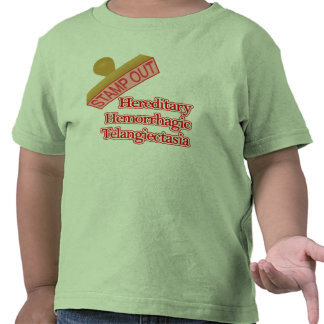 Stamp Out Hereditary Hemorrhagic Telangiectasia Tee Shirts