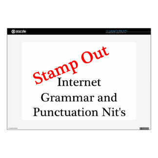 Stamp Out Internet Grammar And Punctuation Nits Laptop Skins