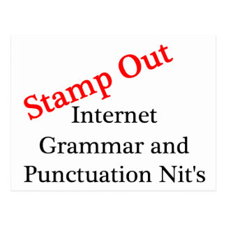 Stamp Out Internet Grammar And Punctuation Nits Postcard