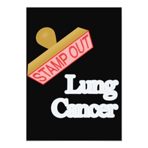 Stamp Out Lung Cancer 5x7 Paper Invitation Card