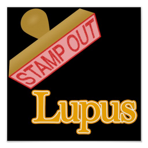 Stamp Out Lupus Posters