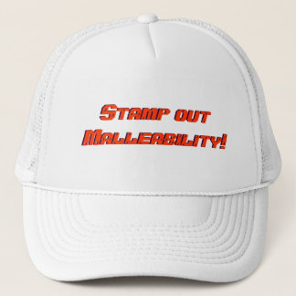 Stamp out Malleability! Trucker Hat