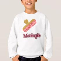 Stamp Out Meningitis Sweatshirt