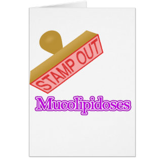 Stamp Out Mucolipidoses Card