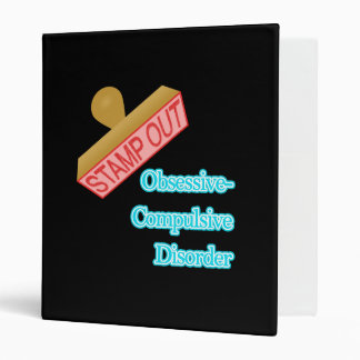 Stamp Out Obsessive-Compulsive Disorder 3 Ring Binder