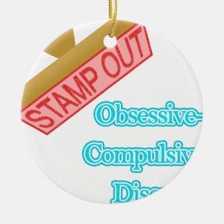 Stamp Out Obsessive-Compulsive Disorder Double-Sided Ceramic Round Christmas Ornament