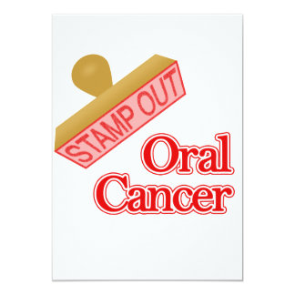 Stamp Out Oral Cancer 5x7 Paper Invitation Card